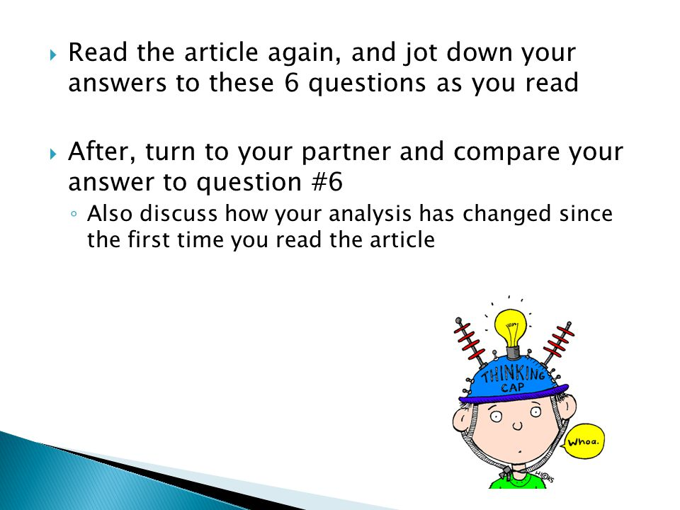 After, turn to your partner and compare your answer to question #6