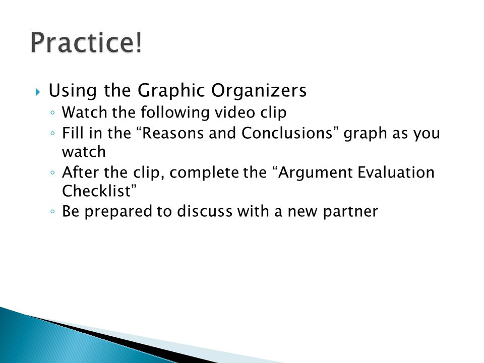 Practice! Using the Graphic Organizers Watch the following video clip