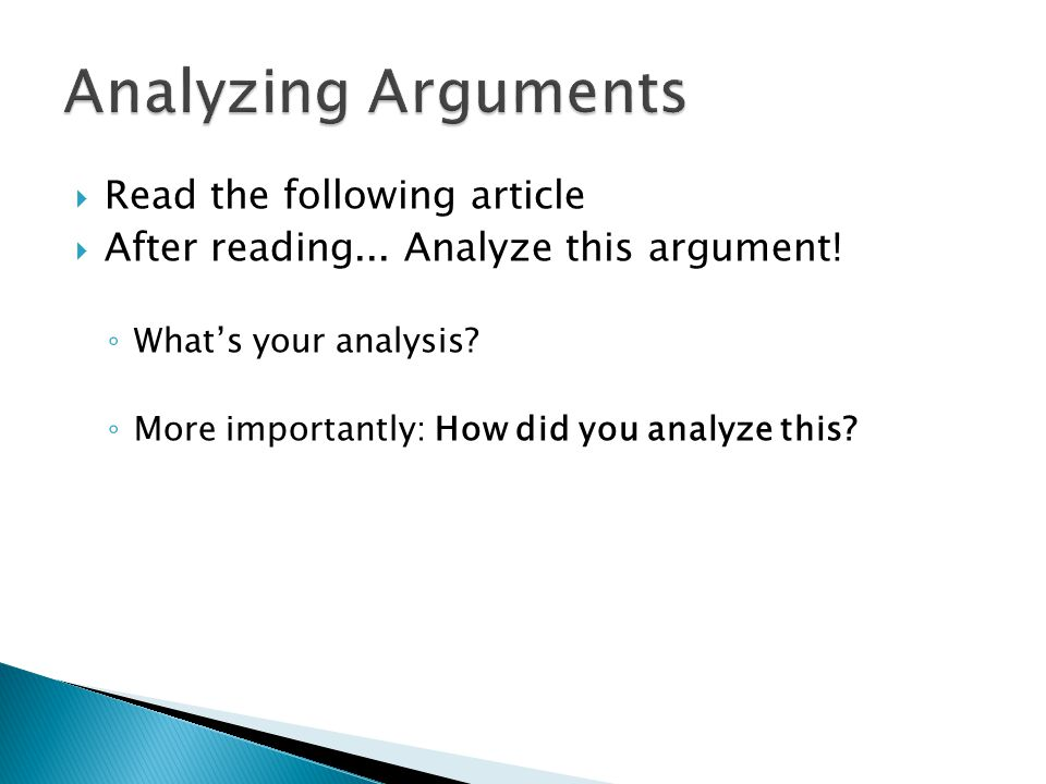 Analyzing Arguments Read the following article