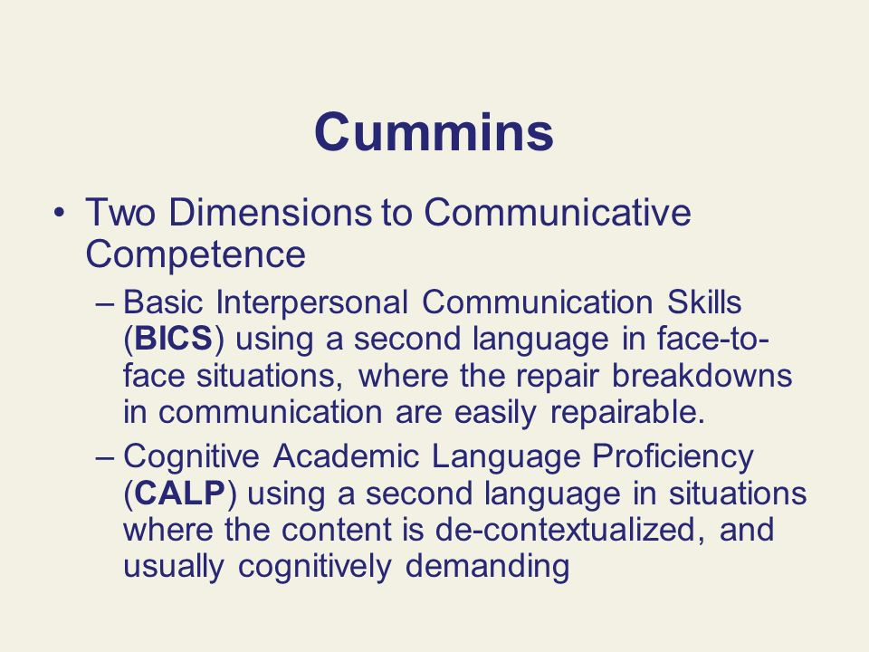 Cummins Two Dimensions to Communicative Competence