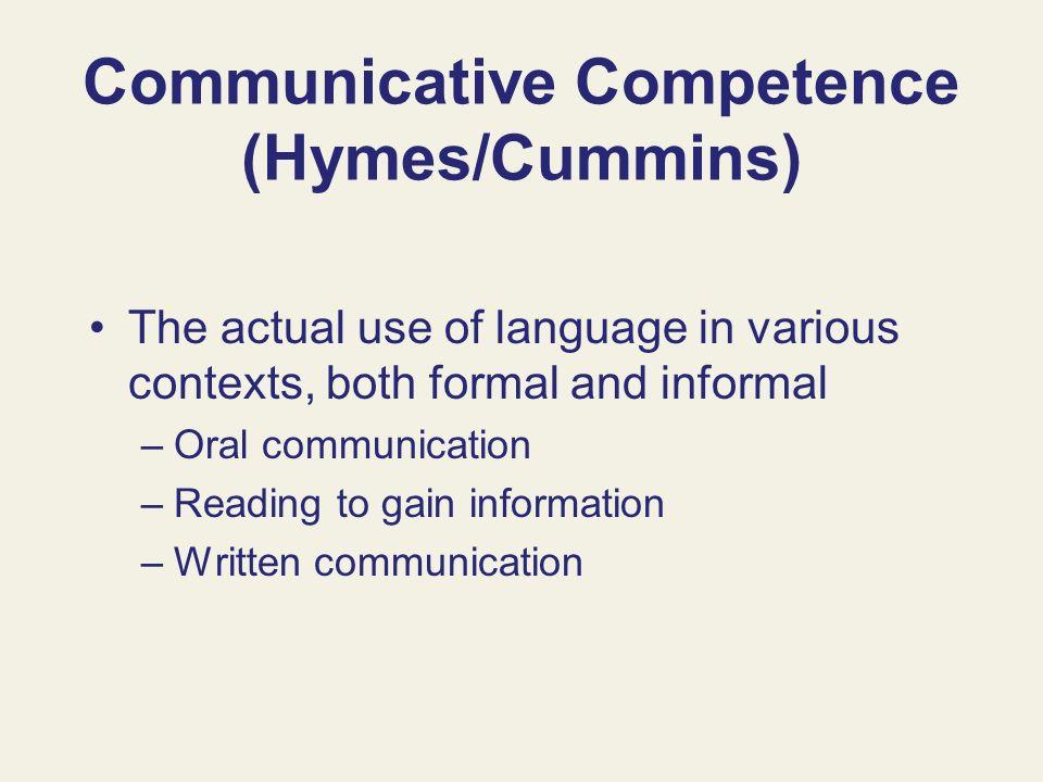 Communicative Competence (Hymes/Cummins)