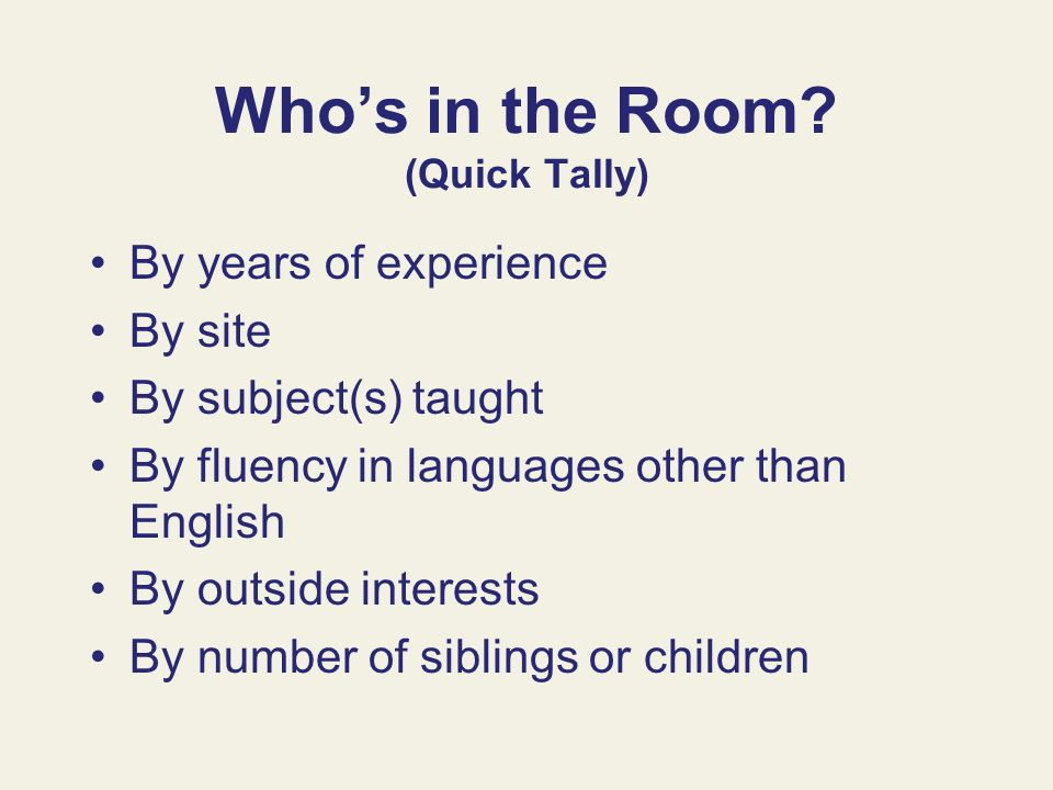 Who's in the Room (Quick Tally)