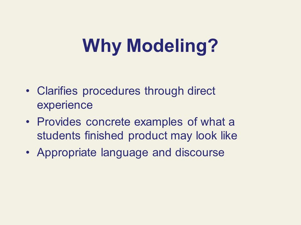 Why Modeling Clarifies procedures through direct experience