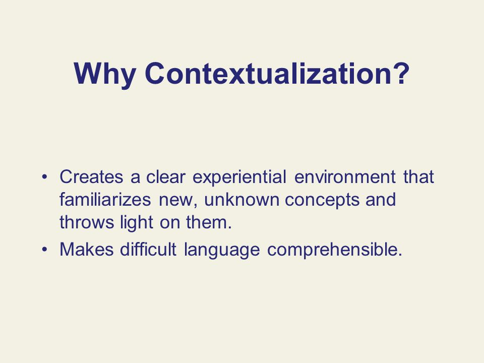 Why Contextualization