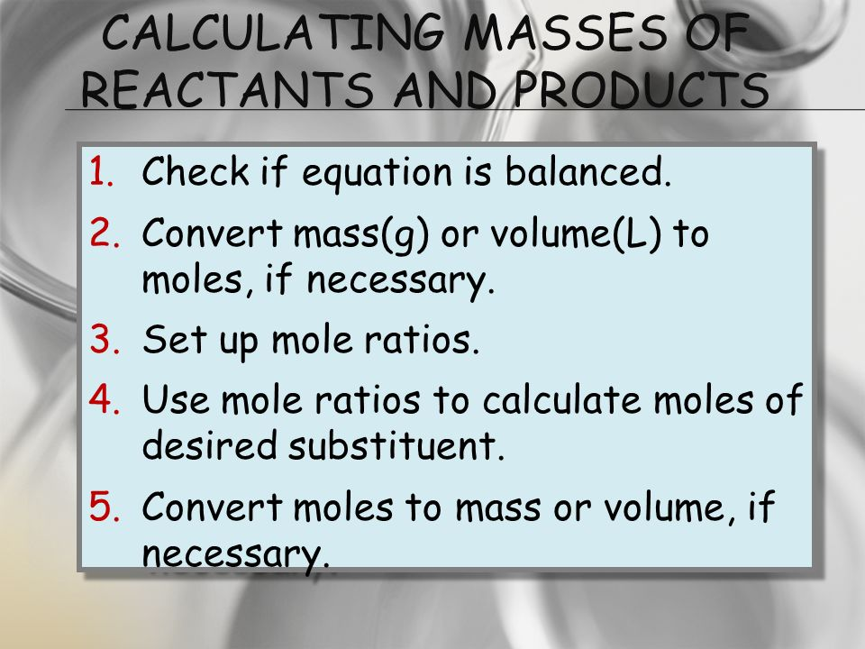 Calculating Masses of Reactants and Products