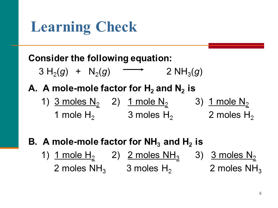 Learning Check Consider the following equation: