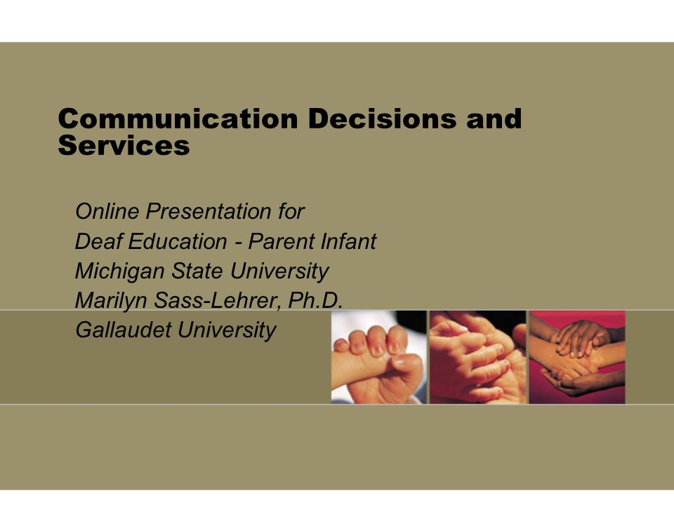 Communication Decisions and Services
