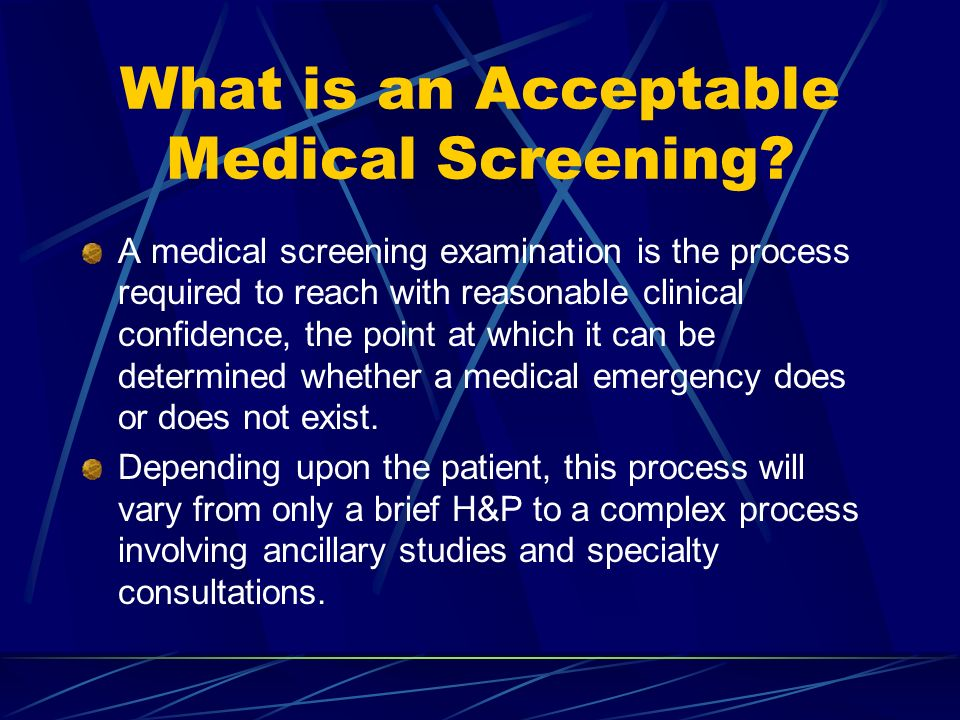 What is an Acceptable Medical Screening