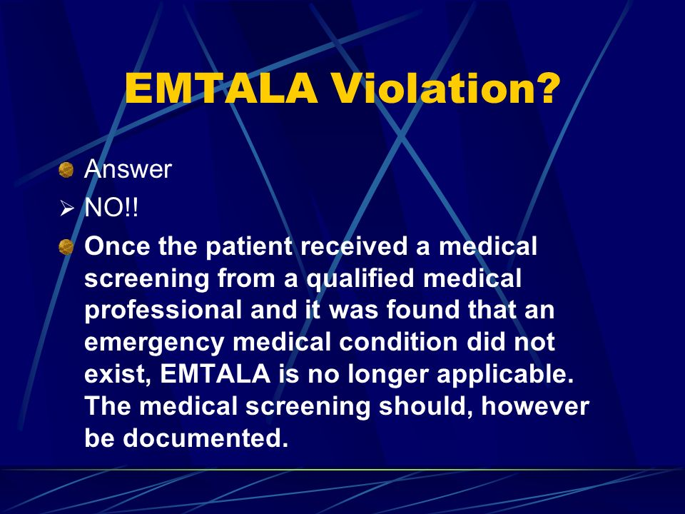 EMTALA Violation Answer NO!!