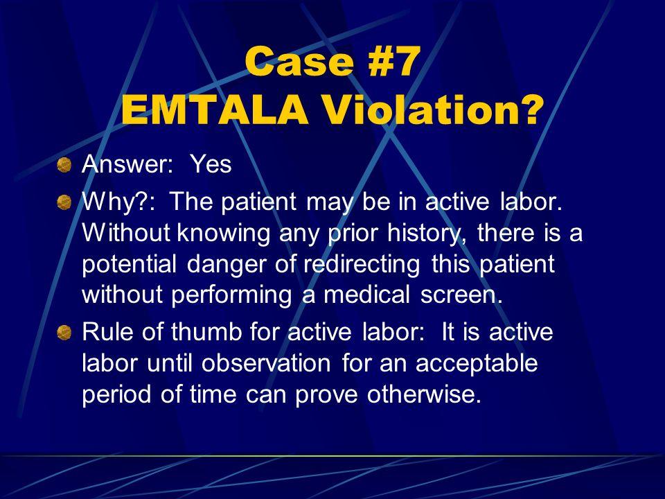Case #7 EMTALA Violation