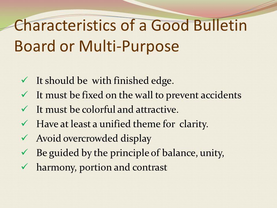 Characteristics of a Good Bulletin Board or Multi-Purpose