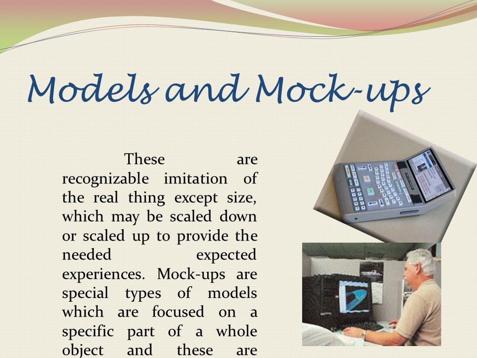Models and Mock-ups
