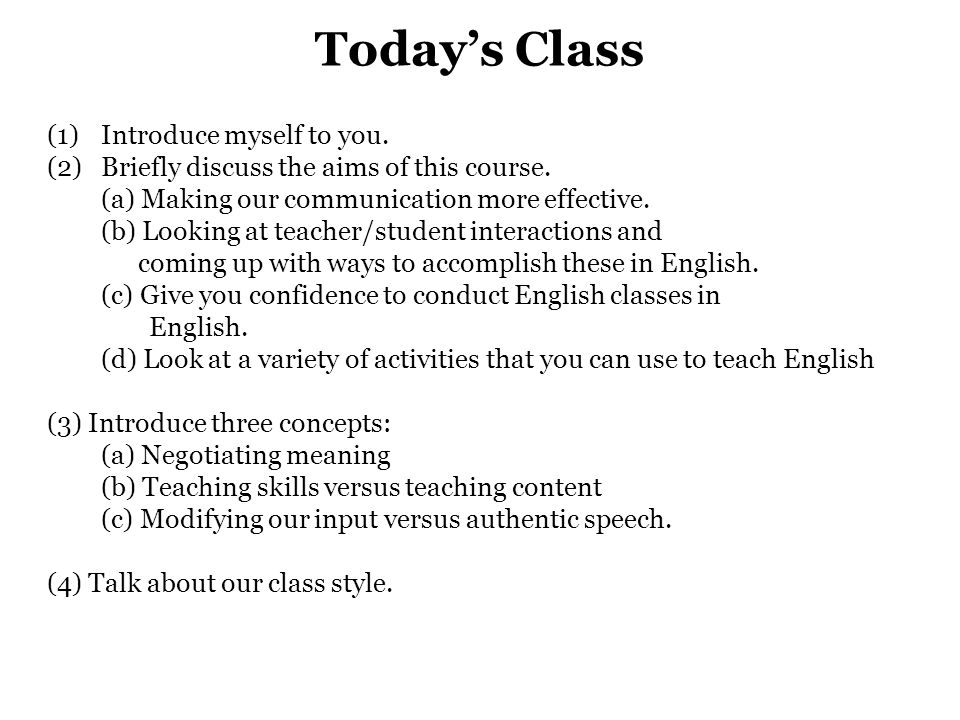 Today's Class Introduce myself to you.