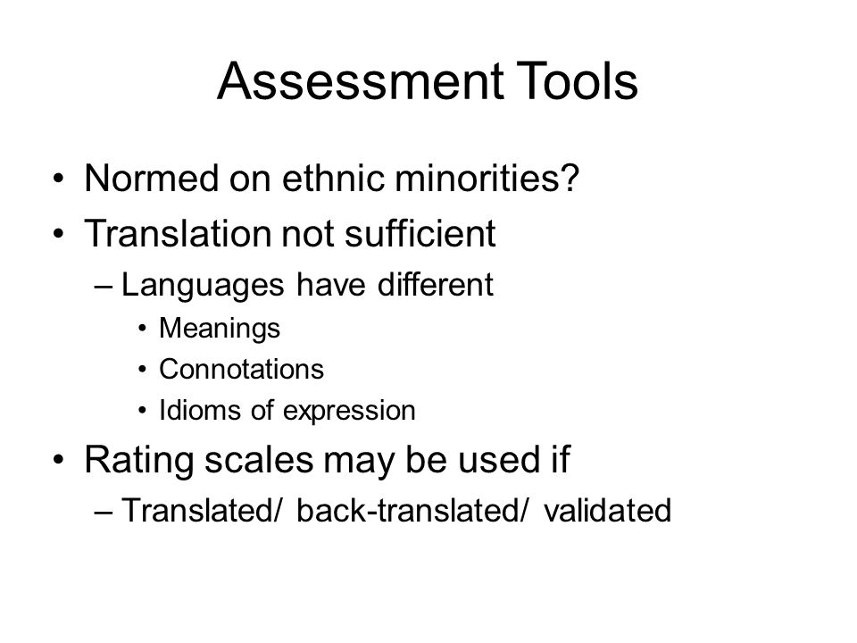 Assessment Tools Normed on ethnic minorities