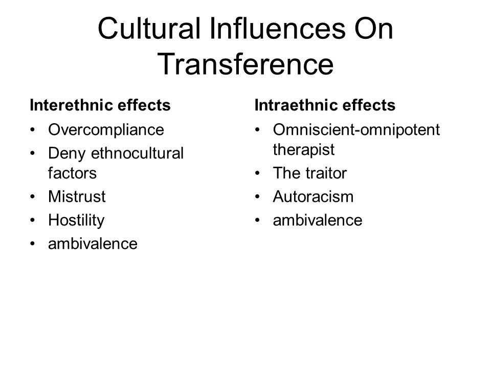 Cultural Influences On Transference