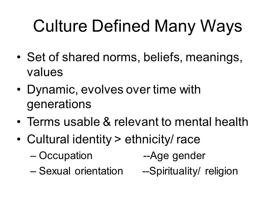 Culture Defined Many Ways