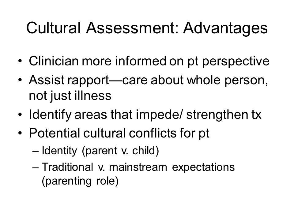 Cultural Assessment: Advantages