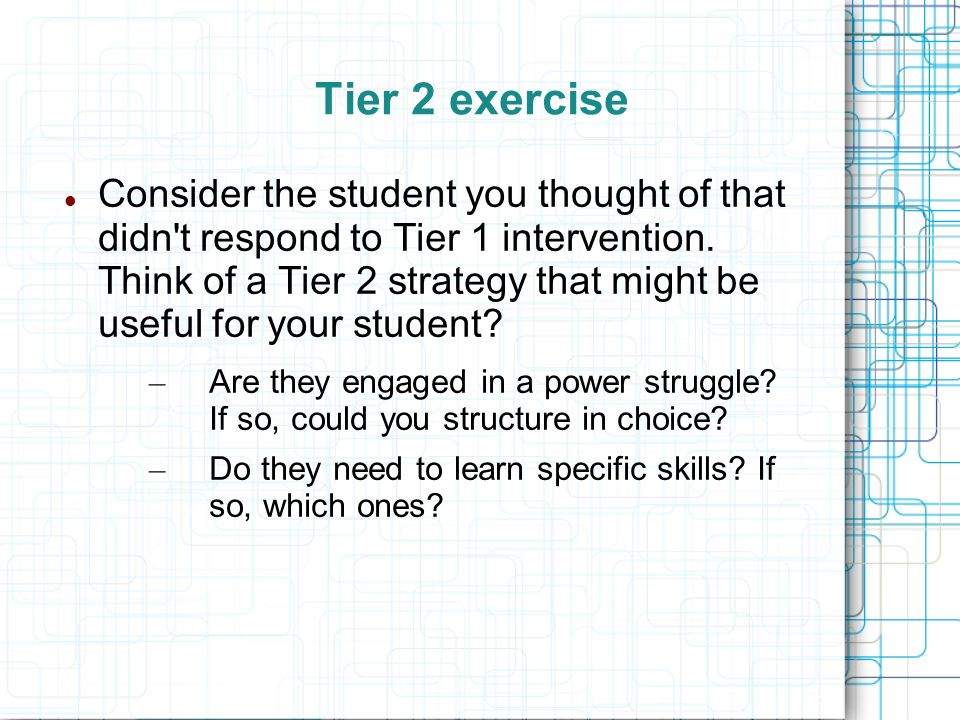 Tier 2 exercise