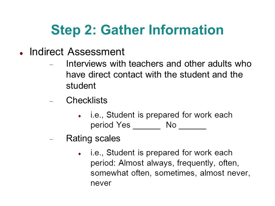 Step 2: Gather Information
