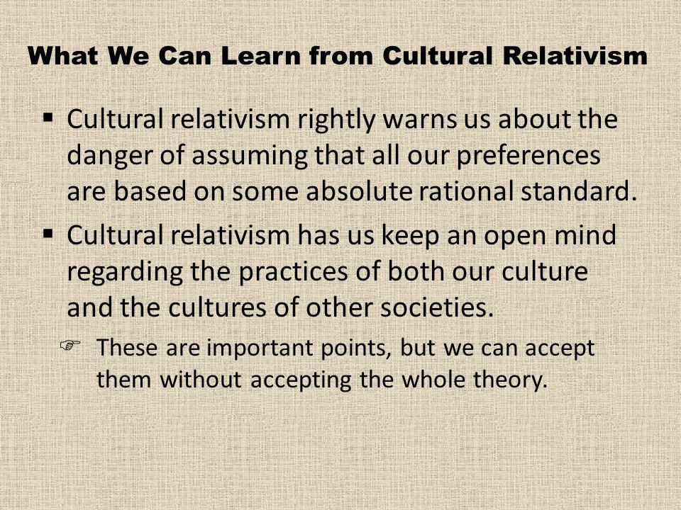 What We Can Learn from Cultural Relativism