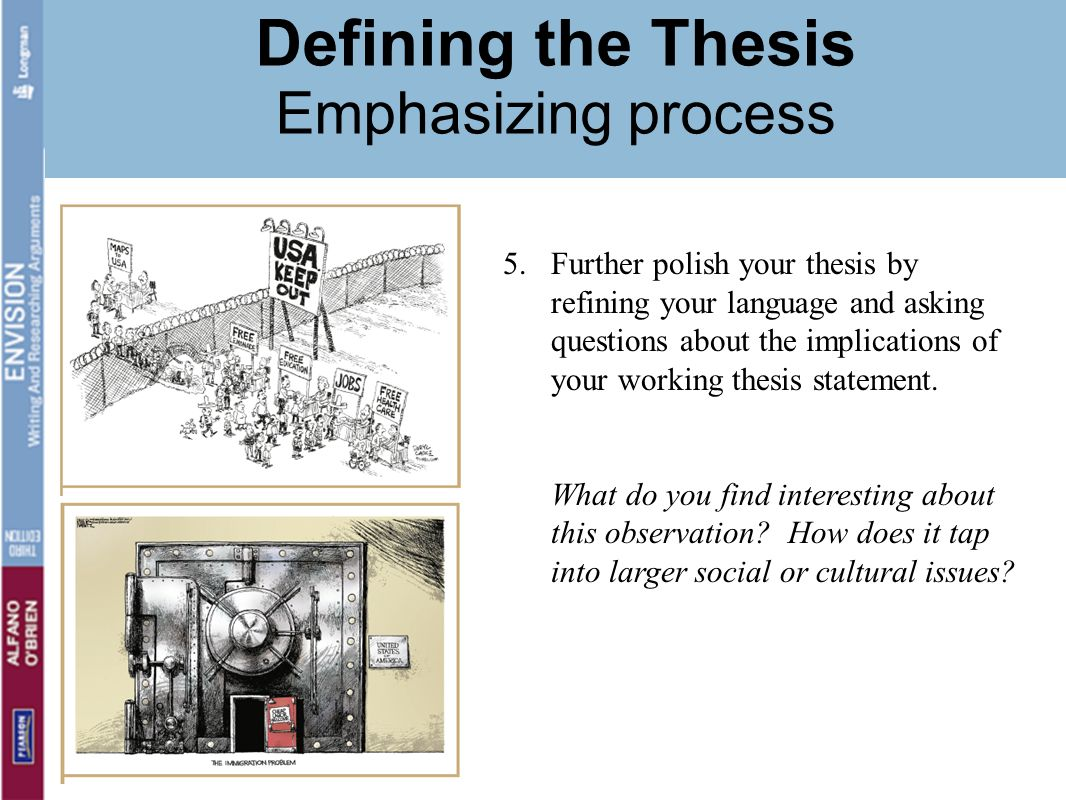 Defining the Thesis Emphasizing process