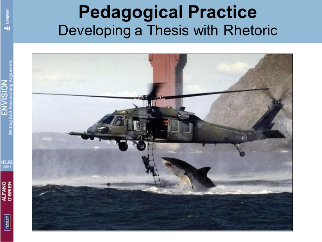 Pedagogical Practice Developing a Thesis with Rhetoric