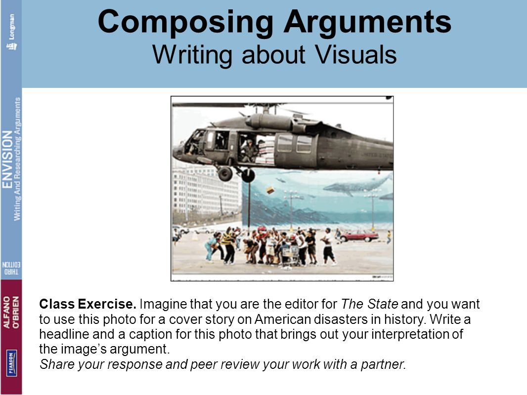 Composing Arguments Writing about Visuals