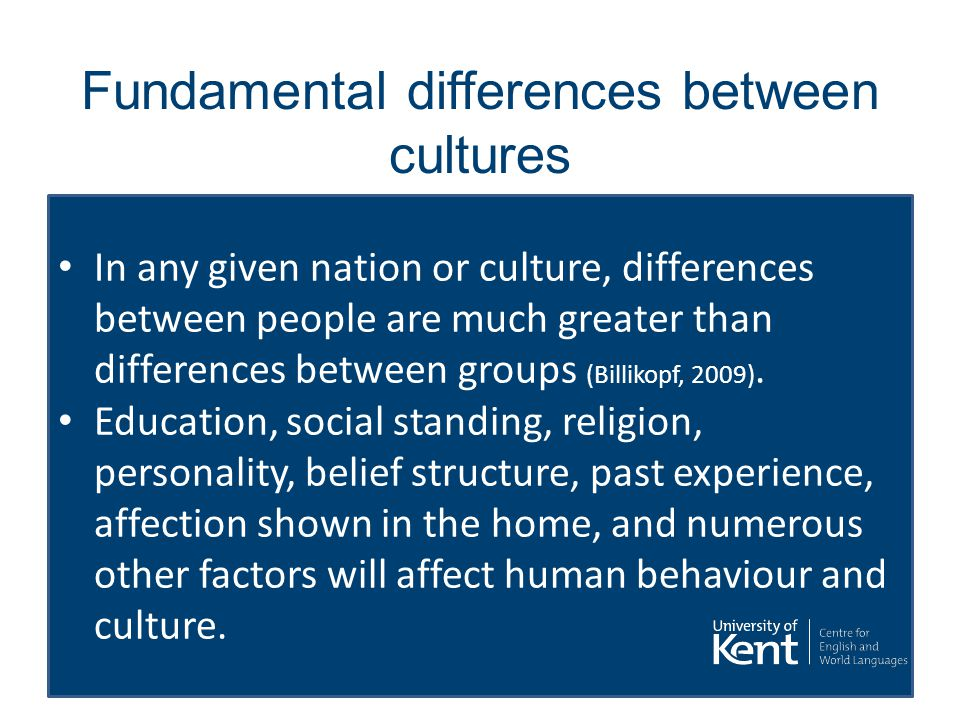 Fundamental differences between cultures