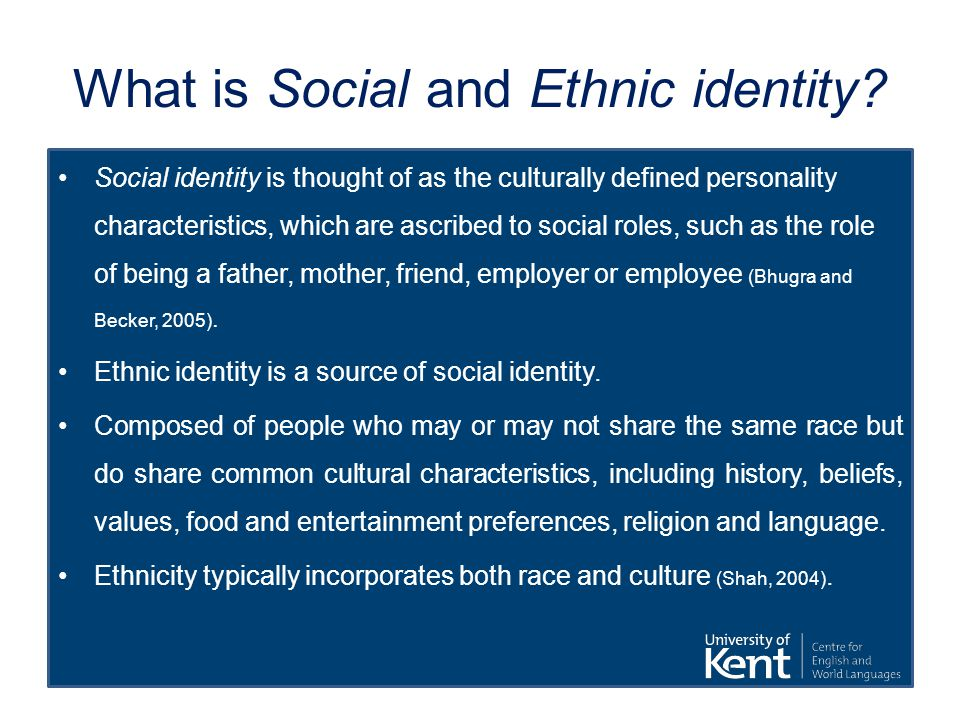 What is Social and Ethnic identity