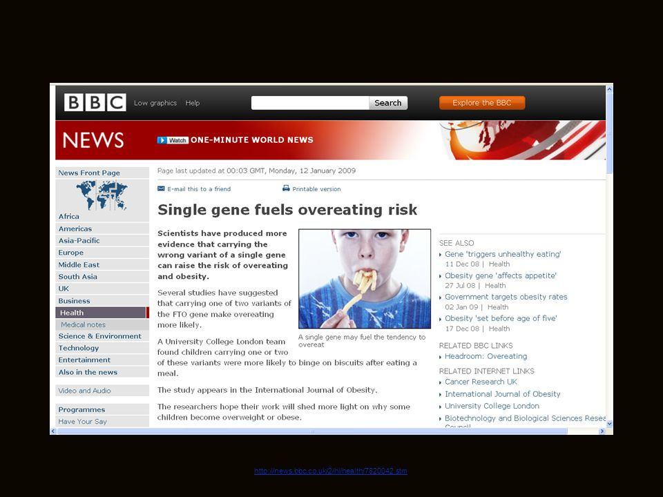 July 19, 2009 http://news.bbc.co.uk/2/hi/health/7820042.stm 12