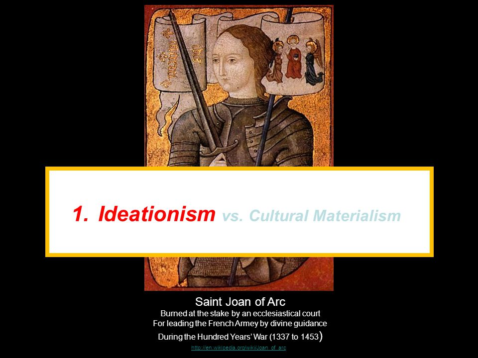 Ideationism vs. Cultural Materialism
