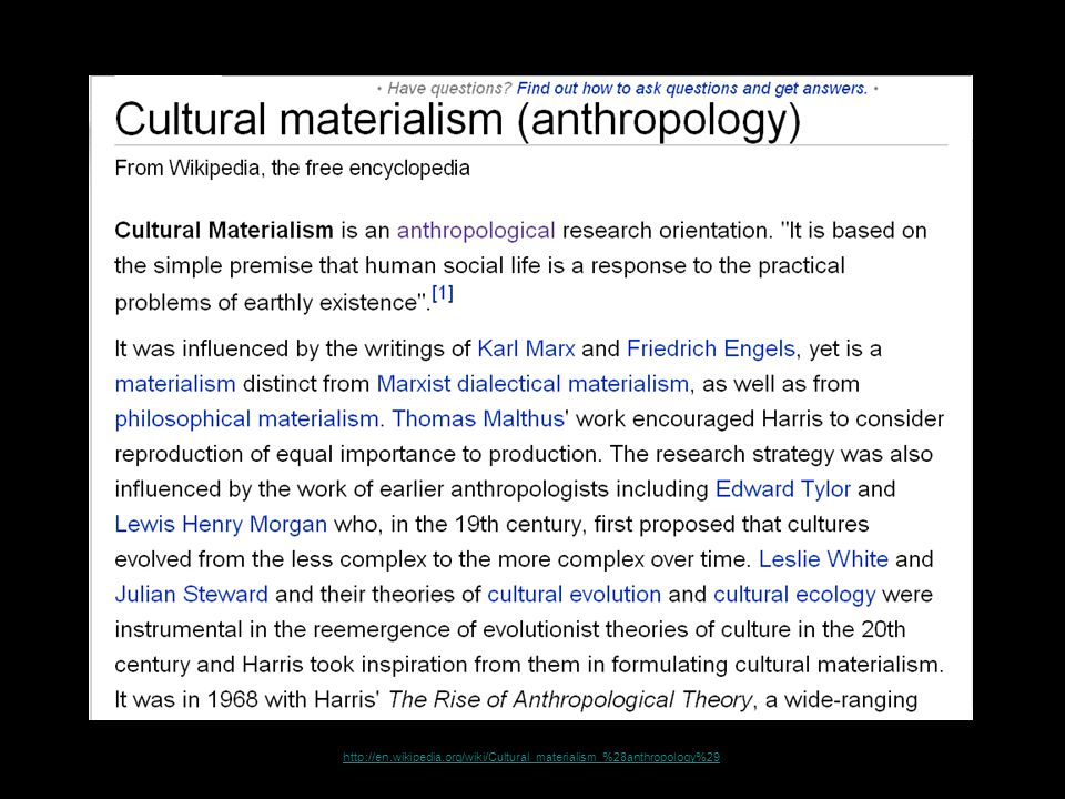 http://en.wikipedia.org/wiki/Cultural_materialism_%28anthropology%29 70
