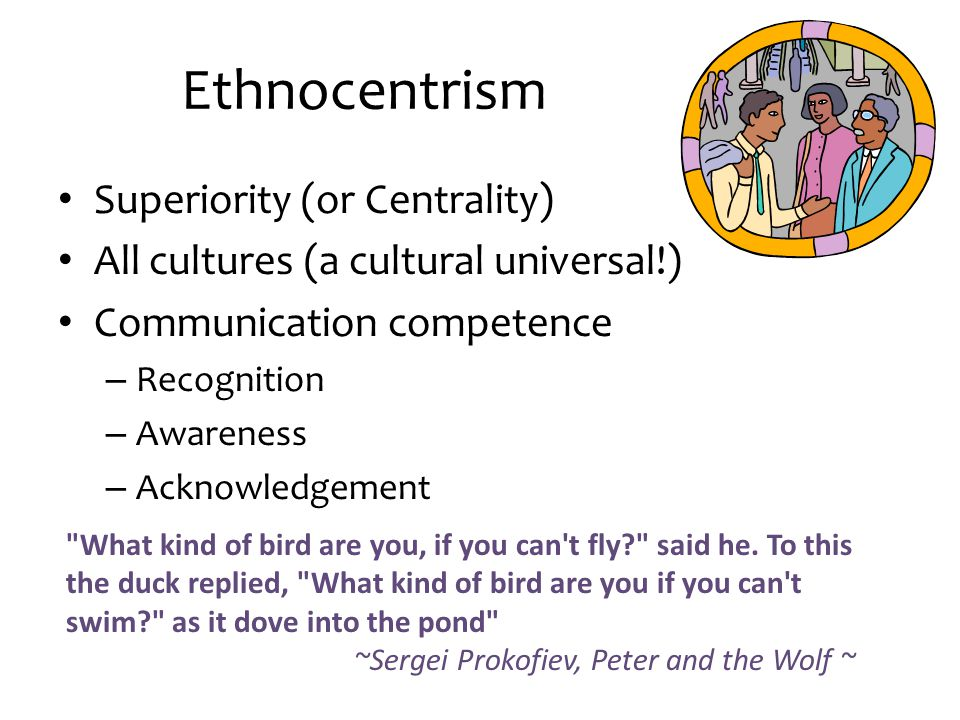 Ethnocentrism Superiority (or Centrality)