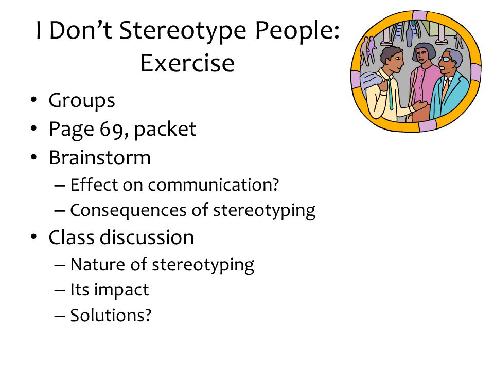 I Don't Stereotype People: Exercise
