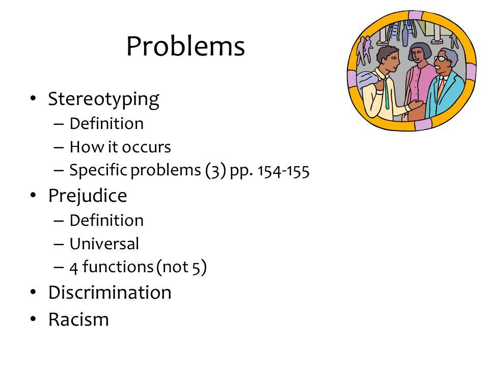 Problems Stereotyping Prejudice Discrimination Racism Definition