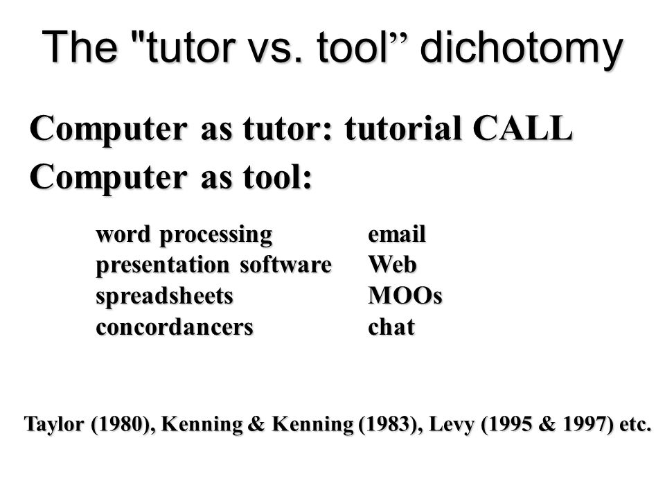 The tutor vs. tool dichotomy