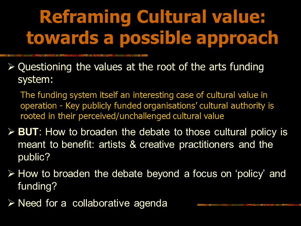 Reframing Cultural value: towards a possible approach