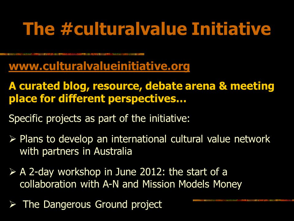 The #culturalvalue Initiative