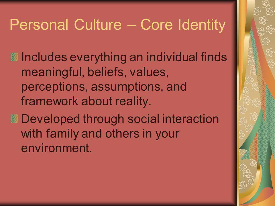 Personal Culture – Core Identity