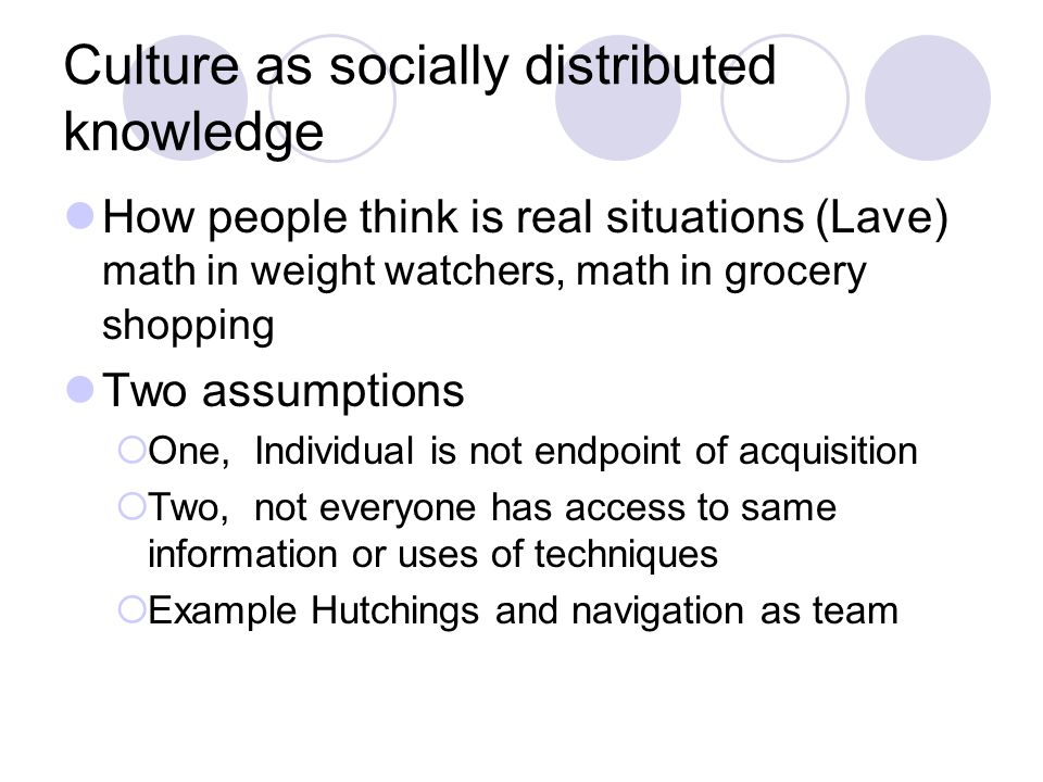 Culture as socially distributed knowledge
