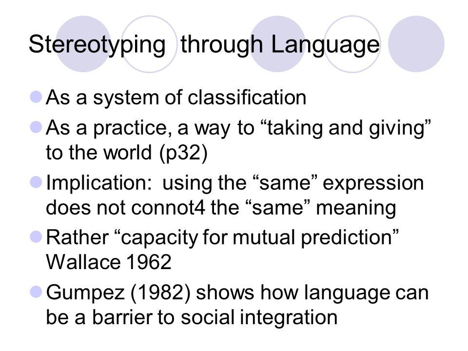 Stereotyping through Language