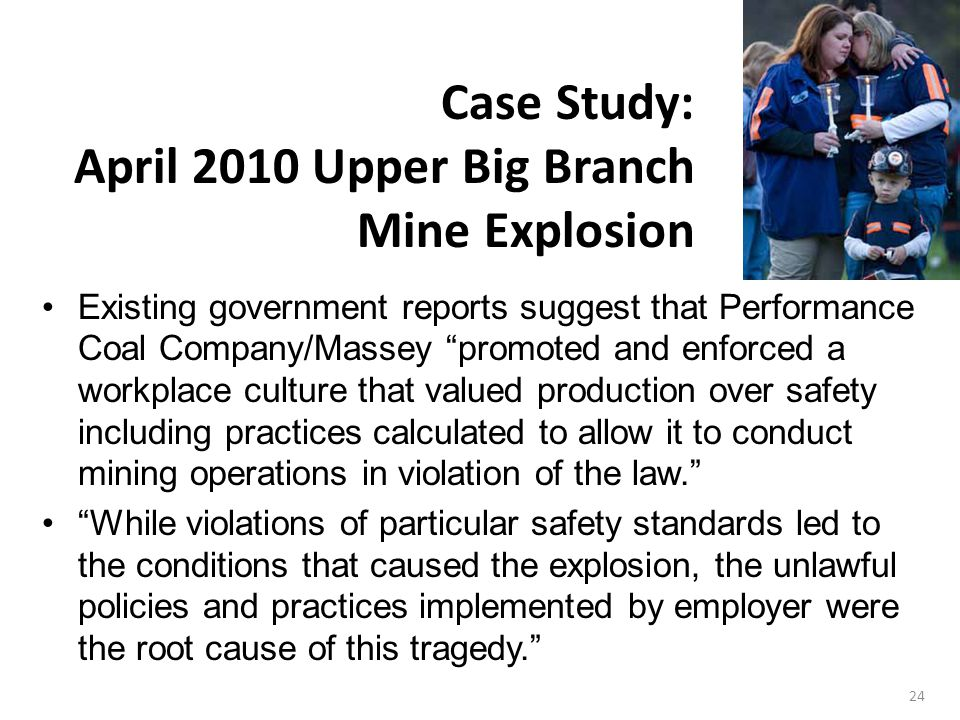 April 2010 Upper Big Branch Mine Explosion