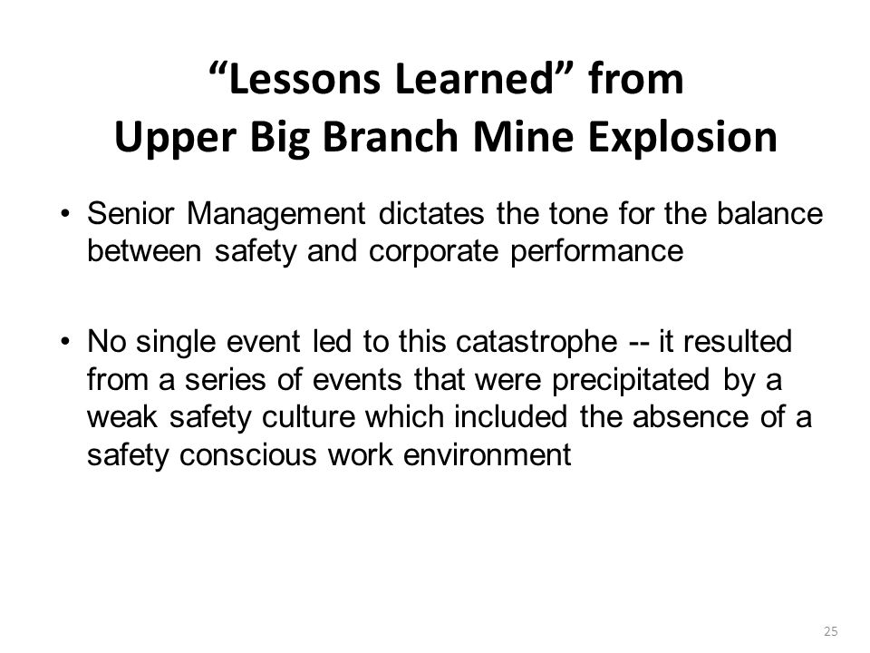 Lessons Learned from Upper Big Branch Mine Explosion
