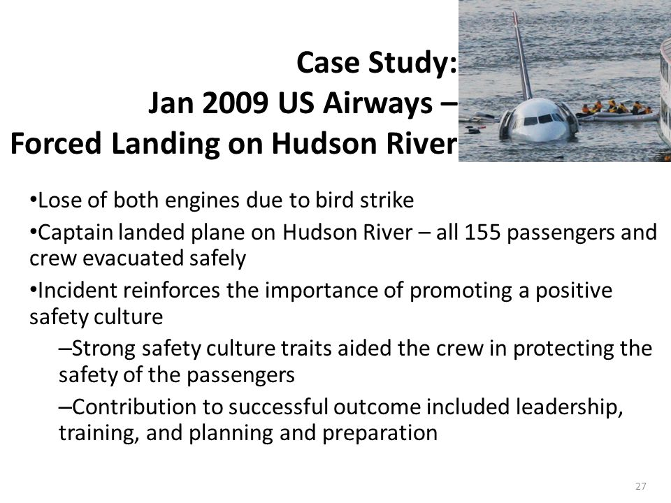 Case Study: Jan 2009 US Airways – Forced Landing on Hudson River