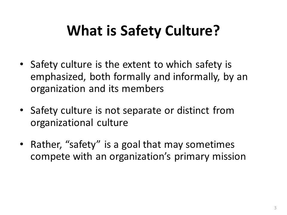 What is Safety Culture