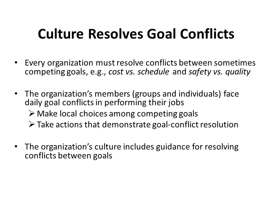 Culture Resolves Goal Conflicts