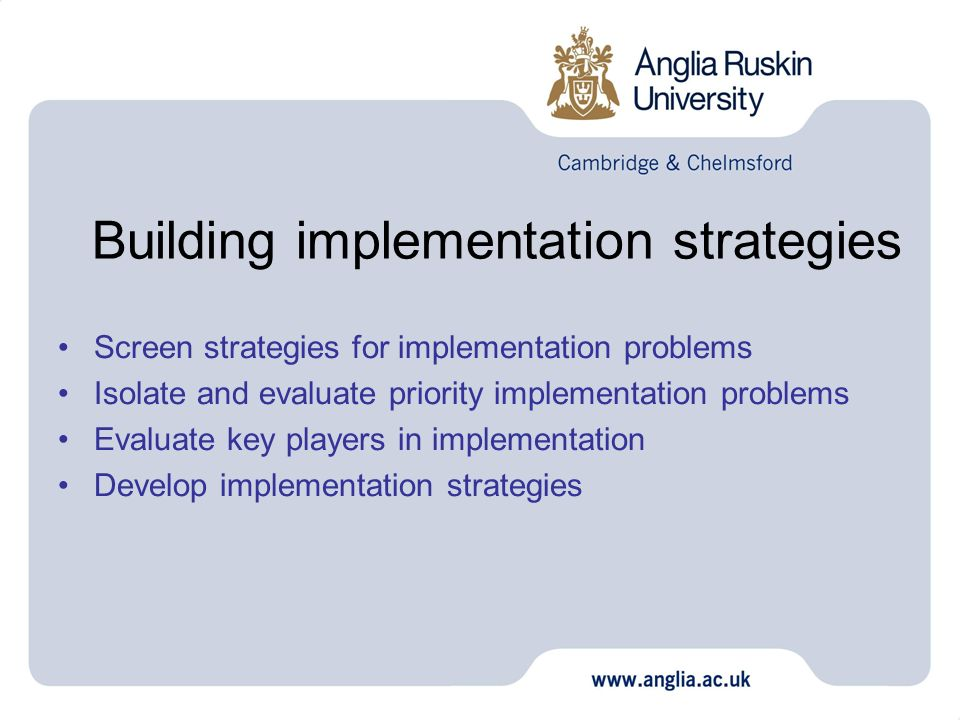 Building implementation strategies