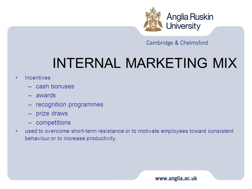INTERNAL MARKETING MIX