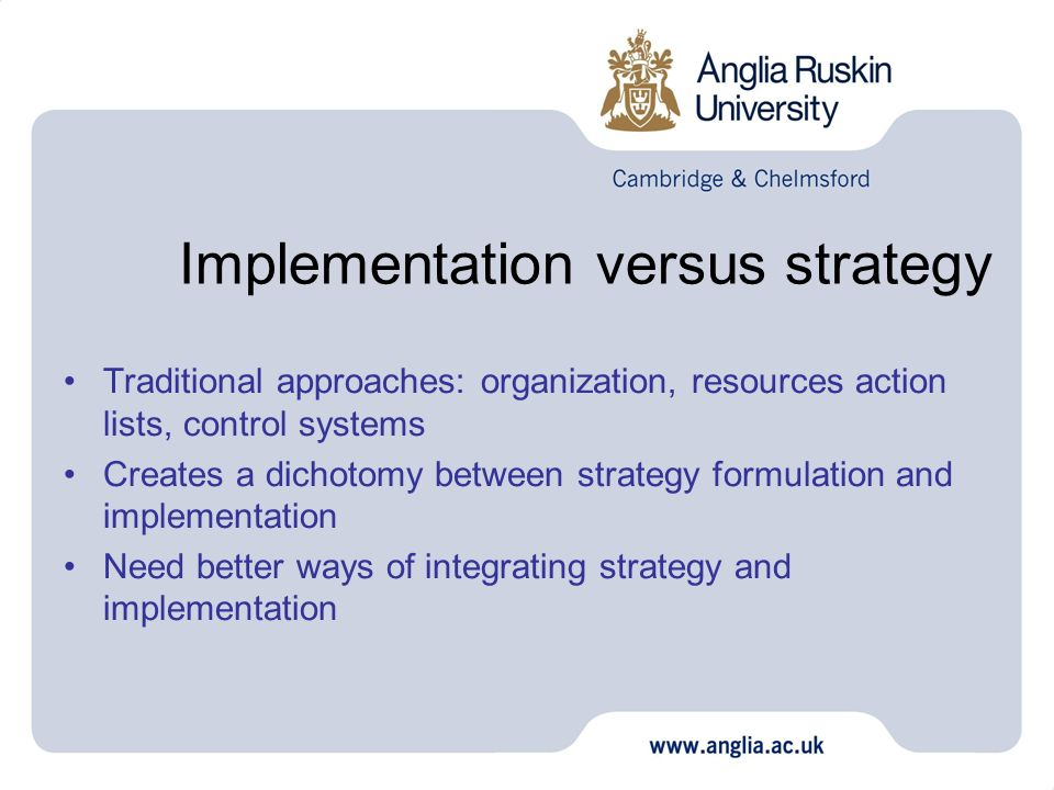 Implementation versus strategy