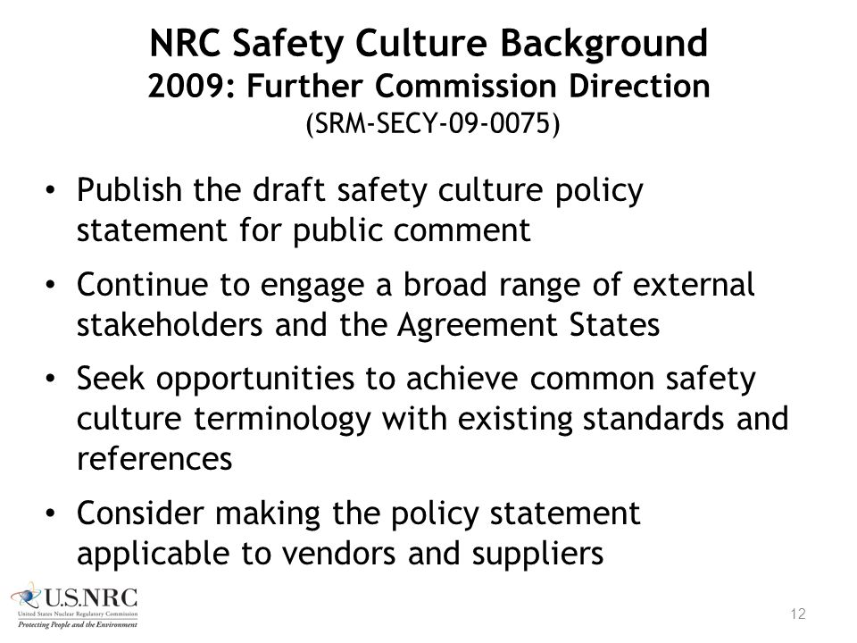 NRC Safety Culture Background 2009: Further Commission Direction (SRM-SECY-09-0075)